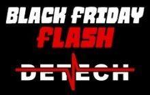 Black Friday Detech